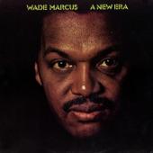 Wade Marcus - Spinning Wheel