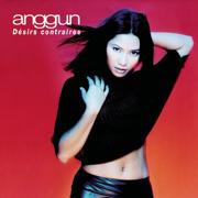 Désirs contraires - Anggun - Anggun