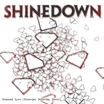 Diamond Eyes (Boom-Lay Boom-Lay Boom) - Deluxe Single - Shinedown