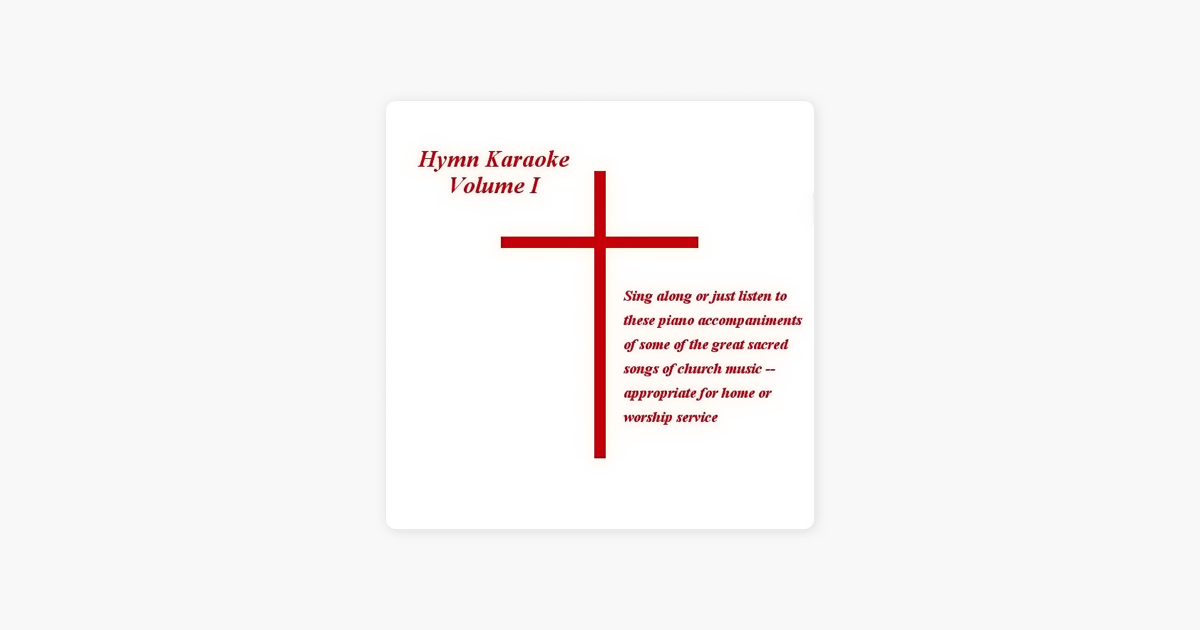 ‎Hymn Karaoke Volume 1 by Church Pianist