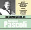 In Compagnia di Giovanni Pascoli - Various Artists