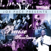 Joe Pace - And We Are Glad