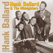 Hank Ballard & The Midnighters - Work With Me Annie