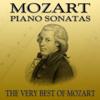 Mozart: Piano Sonatas - The Very Best of Mozart - Solo Piano Classics