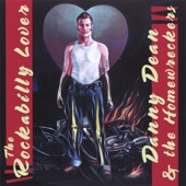 Danny Dean and the Homewreckers - The Rockabilly Lover