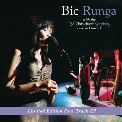 Bic Runga: Live In Concert (With The Christchurch Symphony) - EP - Bic Runga