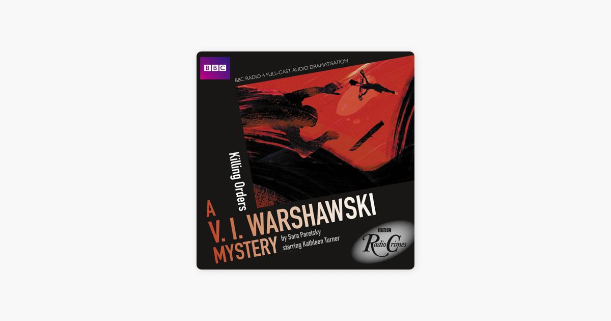 BBC Radio Crimes: A V I  Warshawski Mystery: Killing Orders