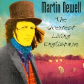 Martin Newell - Tribute To the Greatest Living Englishman