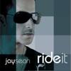 Jay Sean - Ride It (Original) artwork