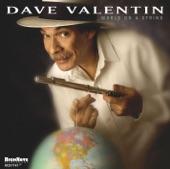 Dave Valentin - World On A String - Bronx Serenade