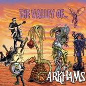 The Arkhams - 6 Feet