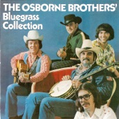 The Osborne Brothers - It's A Long Way - To The Top Of The World