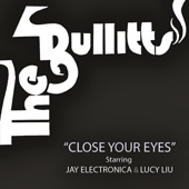 The Bullitts, Lucy Liu and Jay Electronica - Close Your Eyes (Acapella) [feat. Lucy Liu & Jay Electronica]