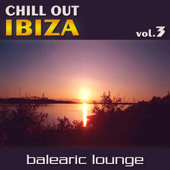 Chill Out Ibiza, Vol. 3 (Balearic Lounge)