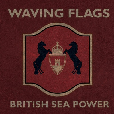 Waving Flags - EP - British Sea Power