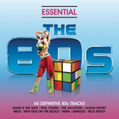 Essential 80's - Classic Eighties Pop and Rock Hits