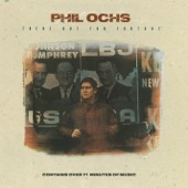 Phil Ochs - I'm Going to Say It Now