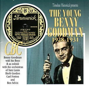 The Young Benny Goodman, 1928-1931