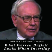 Buffett Beyond Value - What Warren Buffett Looks When Investing