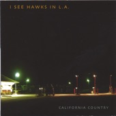 I See Hawks in L.A. - Byrd From West Virginia