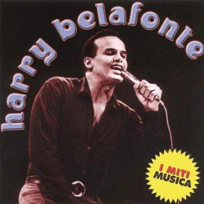 I Miti Música - Harry Belafonte