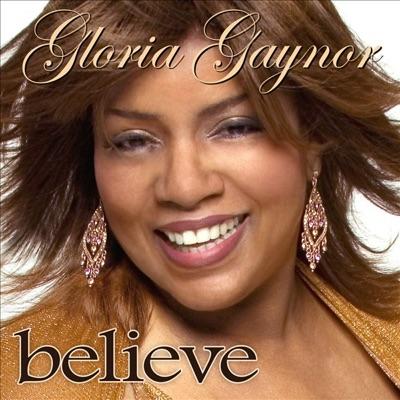 Believe - Single - Gloria Gaynor