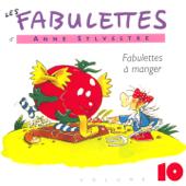 Les fabulettes, vol. 10 : Fabulettes à manger