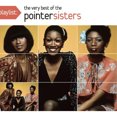 Playlist: The Very Best of the Pointer Sisters - Pointer Sisters