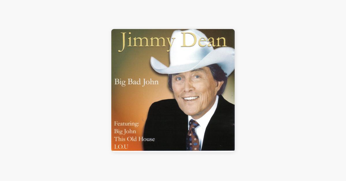Big Bad John by Jimmy Dean