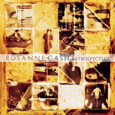 Retrospective - Rosanne Cash