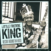 Little Freddie King - Can't Do Nothing Babe