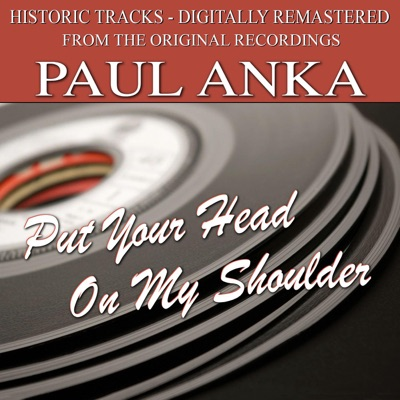Put Your Head On My Shoulder - Paul Anka