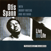 Live the Life (feat. Muddy Waters and His Band)