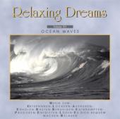 Relaxing Dreams, Folge 15 - Ocean Waves