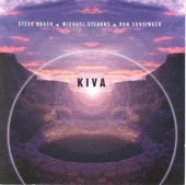 Michael Stearns, Ron Sunsinger, Steve Roach - North Kiva Trust and Remember
