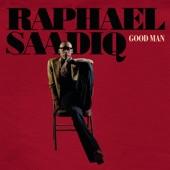 Raphael Saadiq - Good Man