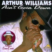 Arthur Williams - Since I Met You Baby