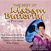 The Best of Madam Butterfly: The Opera Masters Series