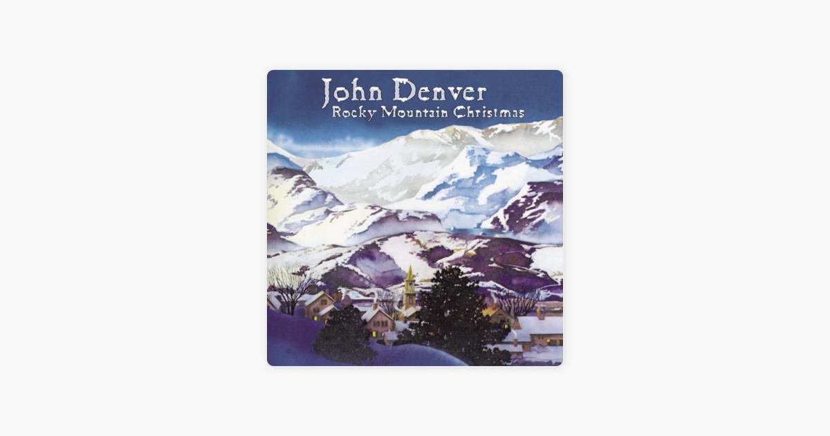 rocky mountain christmas by john denver on apple music - John Denver Rocky Mountain Christmas