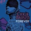 Chris Brown - Forever Grafik