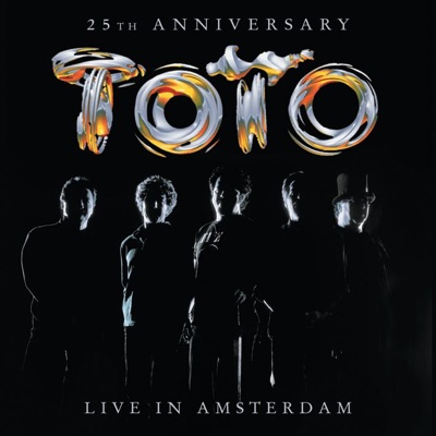 25th Anniversary - Live In Amsterdam - Toto