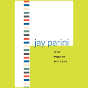 Why Poetry Matters (Unabridged)