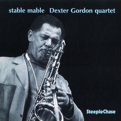 Stable Mable - Dexter Gordon