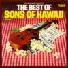 The Best of Sons of Hawaii, Vol. 1 - Eddie Kamae & The Sons of Hawaii