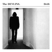 The Devlins - Every Time You Go