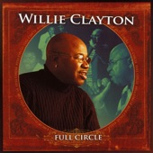 Willie Clayton - I'll Make It Good To You