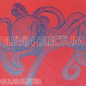 Blevin Blectum - Squeezed