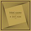 Hôtel Costes: A Decade By Stéphane Pompougnac (1999-2009) - Stéphane Pompougnac