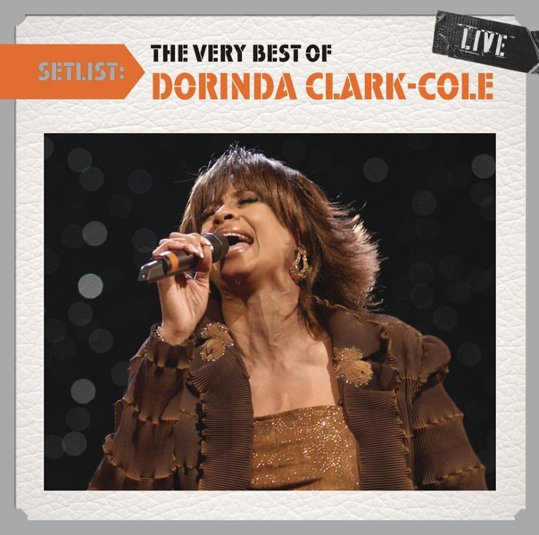 Setlist: The Very Best of Dorinda Clark-Cole (Live)