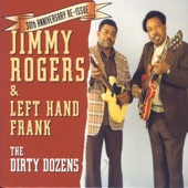 Left Hand Frank & Jimmy Rogers - Fishing In My Pond